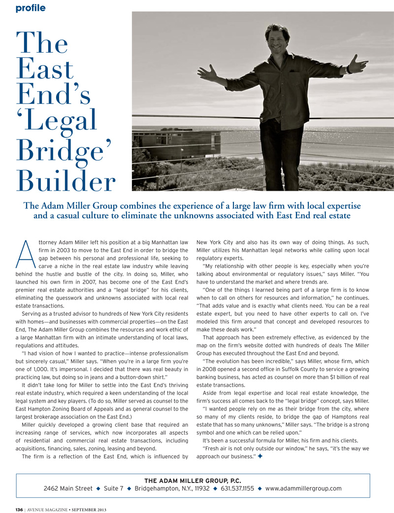 The East End's 'Legal Bridge' Builder Avenue Magazine September, 2013