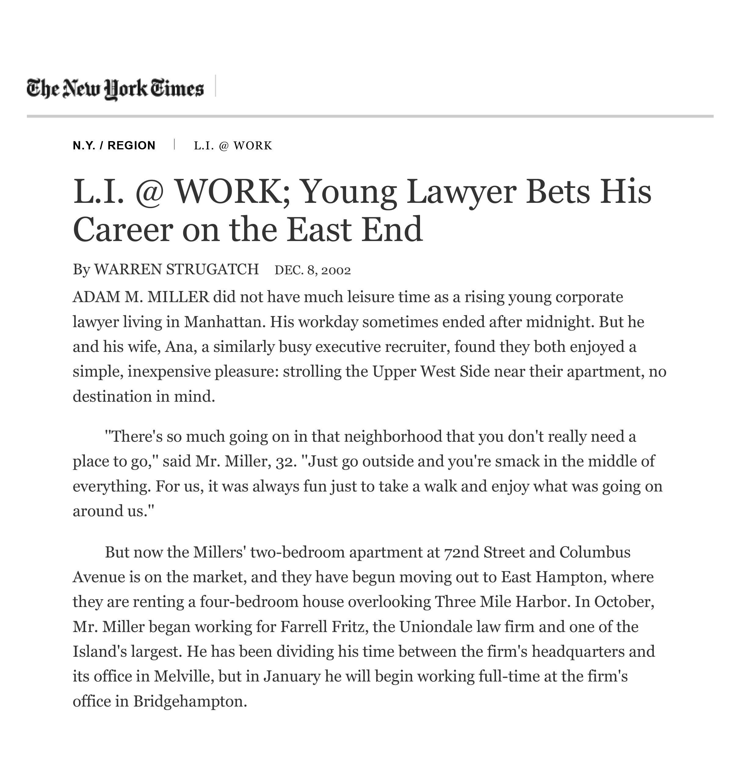 Young Lawyer Bets His Career on the East End New York Times December 2002
